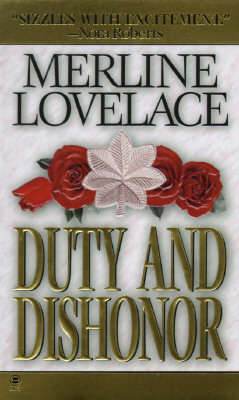 Duty and Dishonor, MERLINE LOVELACE