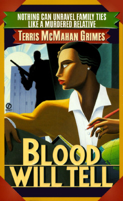 Blood Will Tell, Grimes, Terris McMahan
