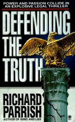 Image for Defending the Truth: A Joshua Rabb Novel