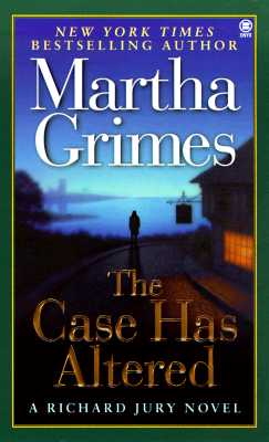 The Case Has Altered: A Richard Jury Mystery, Grimes, Martha
