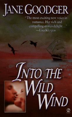 Into the Wild Wind, JANE GOODGER