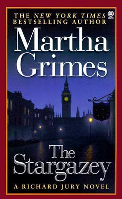 The Stargazey (Richard Jury Mysteries (Paperback)), MARTHA GRIMES