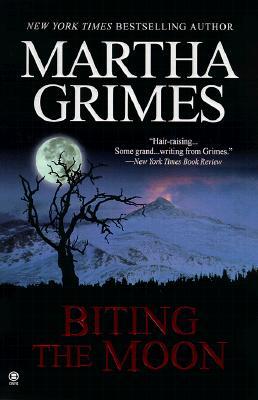Biting the Moon, MARTHA GRIMES