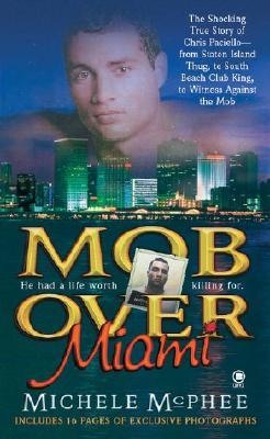 Mob over Miami, MICHELE MCPHEE