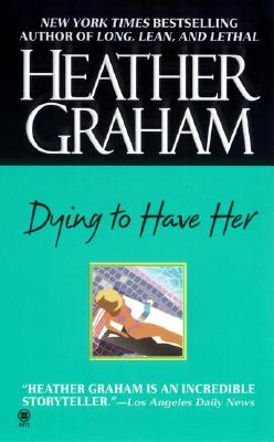 Image for Dying to Have Her