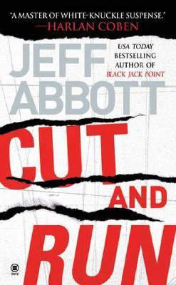 Cut and Run, Abbott, Jeff