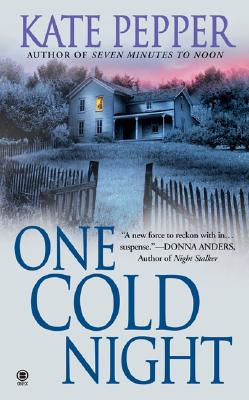 One Cold Night, KATE PEPPER