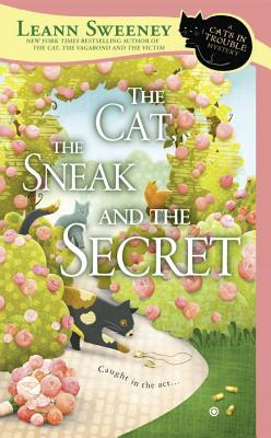 Image for The Cat, the Sneak and the Secret (Cats in Trouble Mystery)