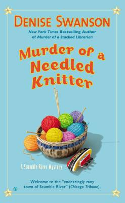 Image for Murder of a Needled Knitter (Scumble River Mystery)