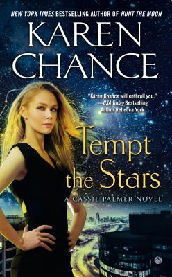 Tempt the Stars (Cassie Palmer), Karen Chance