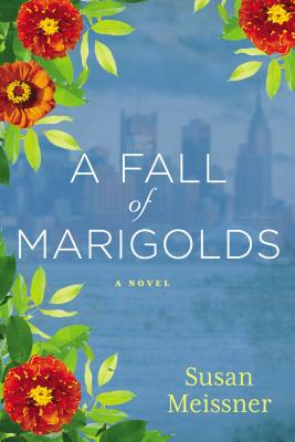A Fall of Marigolds, Meissner, Susan