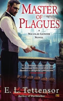 Master of Plagues, Tettensor, E.L.