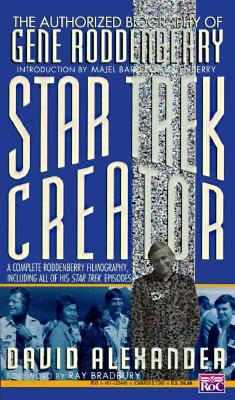 Image for Star Trek Creator: The Authorized Biography of Gene Roddenberry