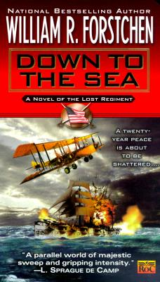 Image for Down to the Sea (Lost Regiment, Book 9)