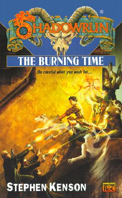 Image for The Burning Time (Shadowrun #40)