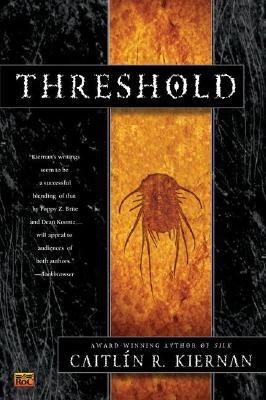 Threshold, Caitlin R. Kiernan