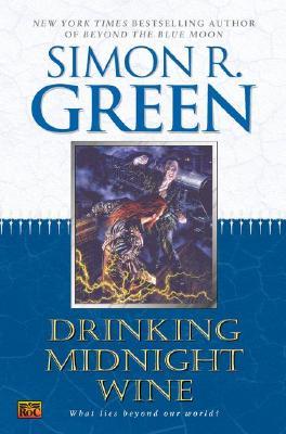 Drinking Midnight Wine, Green, Simon R.