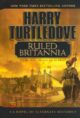 Image for RULED BRITANNIA ALTERNATE HISTORY