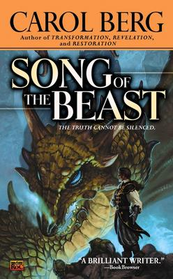 Song of the Beast, Carol  Berg