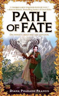 Path of Fate, DIANA PHARAOH  FRANCIS