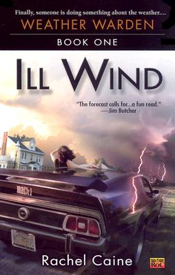 Image for Ill Wind: Book One of the Weather Warden