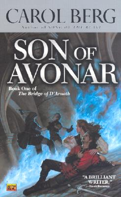 Son of Avonar (Bridge of D'Arnath), Berg, Carol