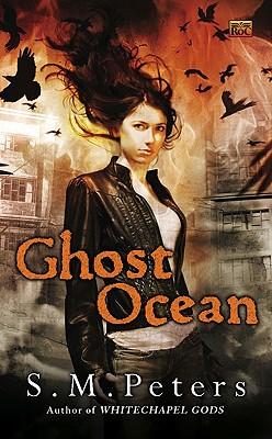 Ghost Ocean, S.M. Peters