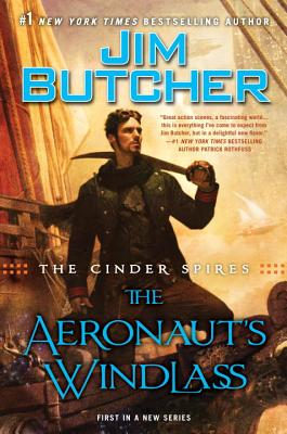 AERONAUT'S WINDLASS [THE]: THE CINDER SPIRES (SIGNED)