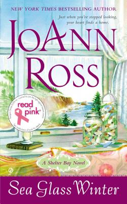 Read Pink Sea Glass Winter: A Shelter Bay Novel, JoAnn Ross