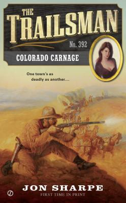 Image for Colorado Carnage (Trailsman #392)