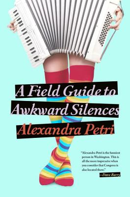 Image for A Field Guide to Awkward Silences