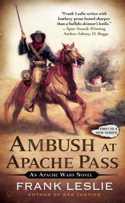 Image for Ambush at Apache Pass: An Apache Wars Novel