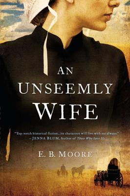 Image for UNSEEMLY WIFE, AN