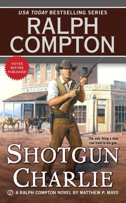 Image for Shotgun Charlie (Ralph Compton)