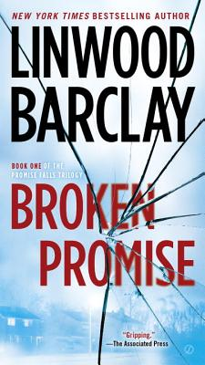 Image for Broken Promise: Book One of the Promise Falls Trilogy