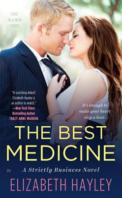 Image for The Best Medicine: A Strictly Business Novel