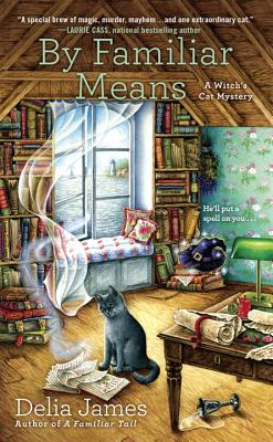 Image for By Familiar Means (A Witch's Cat Mystery)