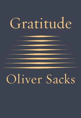 Gratitude, Oliver Sacks