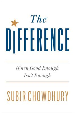Image for The Difference: When Good Enough Isn't Enough