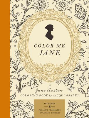 Image for Color Me Jane: A Jane Austen Adult Coloring Book