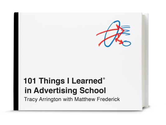 Image for 101 Things I Learned in Advertising School