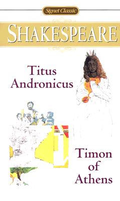 Image for TITUS ANDRONICUS AND TIMON OF ATHENS