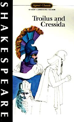 Image for Troilus and Cressida (Signet Classics)