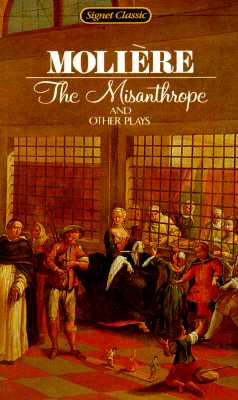 Image for The Misanthrope and Other Plays (Signet Classics)