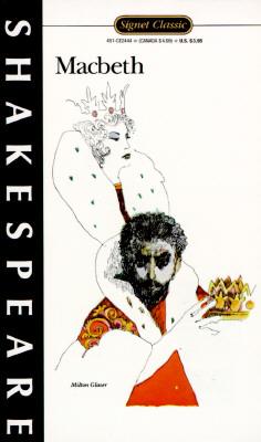 Macbeth, The Tragedy of (Signet Classic Shakespeare), William Shakespeare, Sylvan Barnet