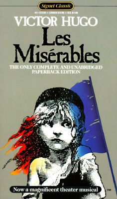 Les Miserables: Complete and Unabridged (Signet Classics), Victor Hugo, Norman MacAfee