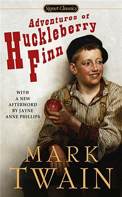 The Adventures of Huckleberry Finn: Revised Edition (Signet Classics), Twain, Mark