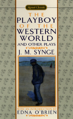 Image for The Playboy of the Western World and Other Plays