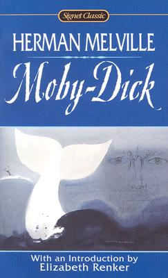 Image for Moby Dick: Or, The Whale (Signet Classics)
