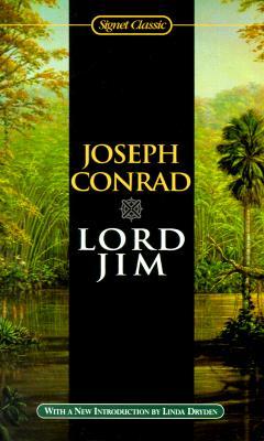 Lord Jim (Signet Classics), Joseph Conrad